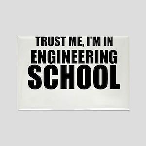 Trust Me, I'm In Engineering School Magnets