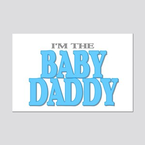 I'm the Baby Daddy Mini Poster Print