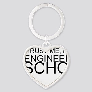 Trust Me, I'm In Engineering School Keychains