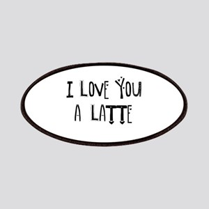 I love you a Latte Patch