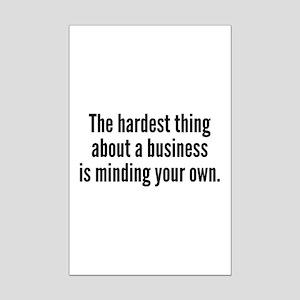 The Hardest Thing Mini Poster Print
