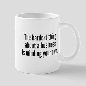 The Hardest Thing Mug