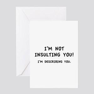Insulting greeting cards cafepress im not insulting you greeting card m4hsunfo