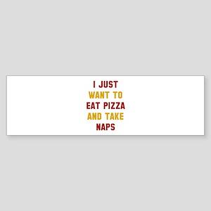 Eat Pizza And Take Naps Sticker (Bumper)