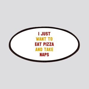 Eat Pizza And Take Naps Patches