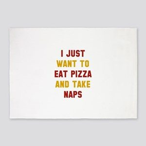 Eat Pizza And Take Naps 5'x7'Area Rug