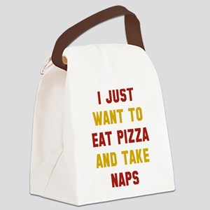 Eat Pizza And Take Naps Canvas Lunch Bag