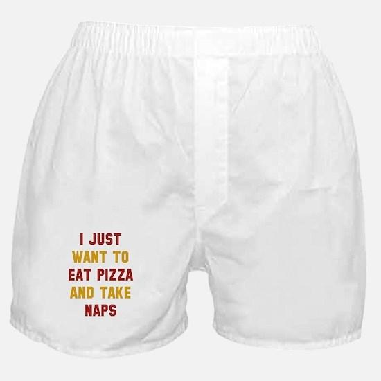 Eat Pizza And Take Naps Boxer Shorts