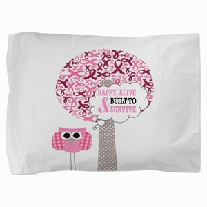 happy & alive breast cancer survivor Pillow Sham