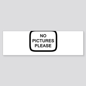 NO PICTURES PLEASE Bumper Sticker