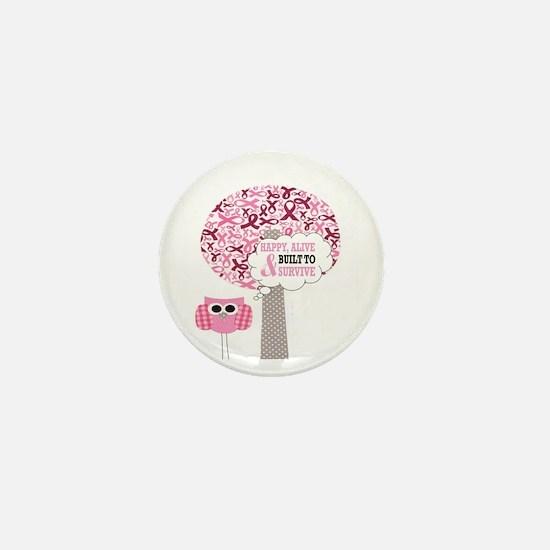 happy & alive breast cancer survivor Mini Button