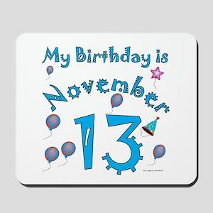 November 13th Birthday Mousepad