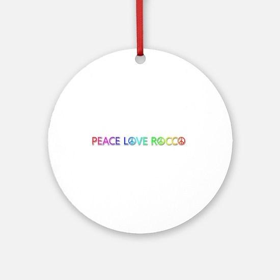 Peace Love Rocco Round Ornament