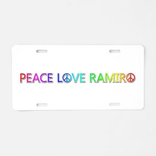 Peace Love Ramiro Aluminum License Plate