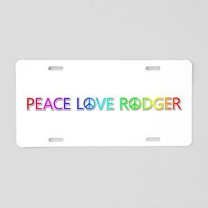Peace Love Rodger Aluminum License Plate