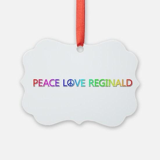 Peace Love Reginald Ornament