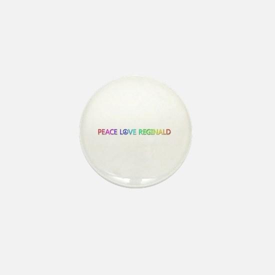 Peace Love Reginald Mini Button