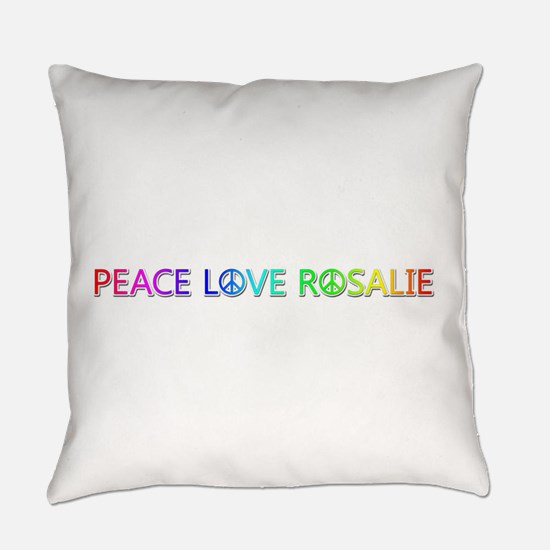 Peace Love Rosalie Everyday Pillow