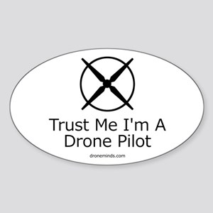 Trust Me I'm A Drone Pilot Sticker