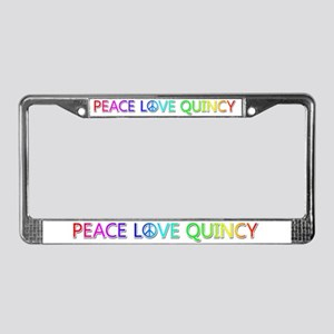 Peace Love Quincy License Plate Frame