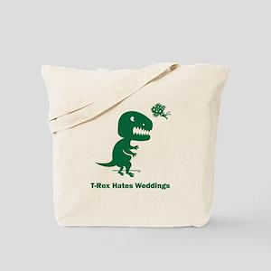 T-Rex Hates Weddings Tote Bag