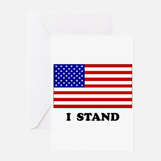 US Flag I Stand Greeting Cards