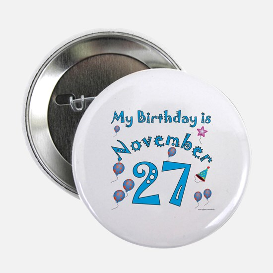 November 27th Birthday Button