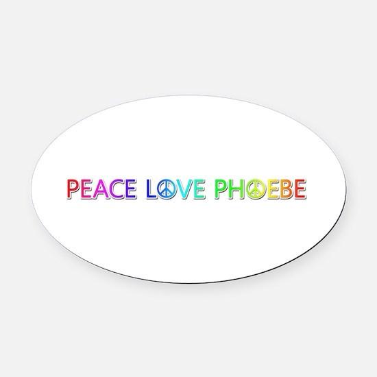 Peace Love Phoebe Oval Car Magnet