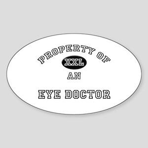 Property of an Eye Doctor Oval Sticker
