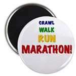 Crawl Walk Run Marathon Magnet
