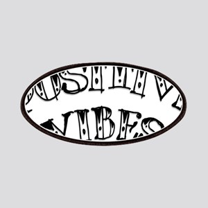 Positive Vibes Patch