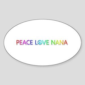 Peace Love Nana Oval Sticker
