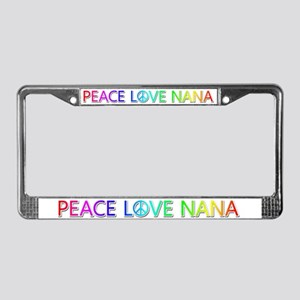 Peace Love Nana License Plate Frame
