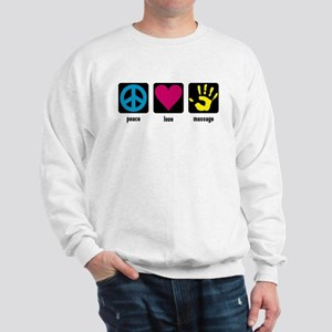 Peace, Love, Massage Sweatshirt