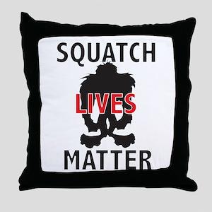 SQUATCH LIVES MATTER Throw Pillow