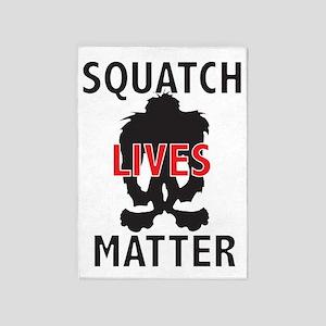 SQUATCH LIVES MATTER 5'x7'Area Rug