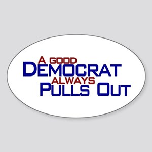 Democrat Pull Out Oval Sticker
