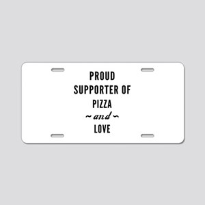 Pizza And Love Aluminum License Plate