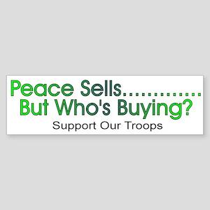 Peace sells.....Bumper Sticker