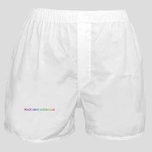 Peace Love McDonald Boxer Shorts