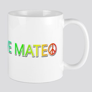 Peace Love Mateo Mugs