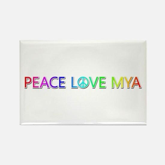 Peace Love Mya Rectangle Magnet