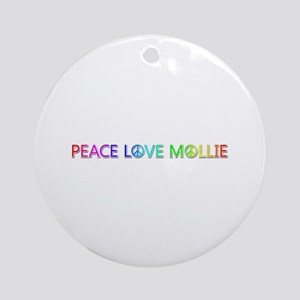 Peace Love Mollie Round Ornament