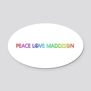 Peace Love Maddison Oval Car Magnet