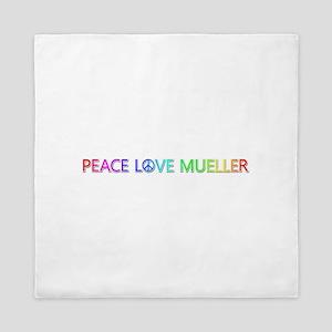 Peace Love Mueller Queen Duvet