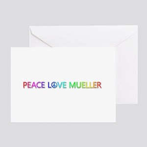 Peace Love Mueller Greeting Card