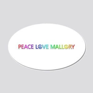 Peace Love Mallory 20x12 Oval Wall Decal