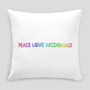 Peace Love McDonald Everyday Pillow