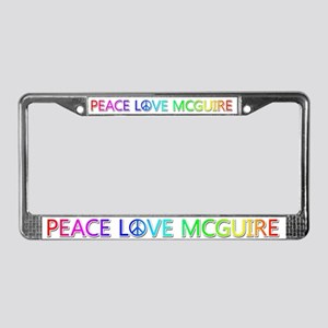 Peace Love McGuire License Plate Frame