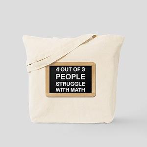 Math Struggles Tote Bag